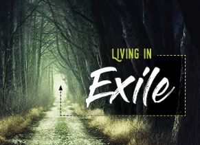 "April 19, 2020 – Living in Exile ""Lament"""